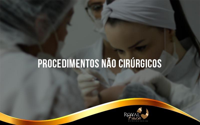 Vantagens dos procedimentos estéticos não cirúrgicos